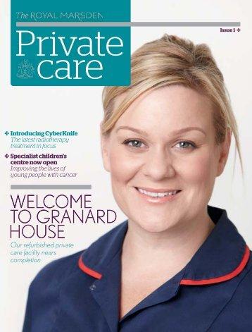 Private Care Magazine, Issue 1 - The Royal Marsden