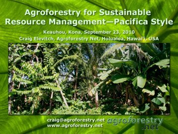 Craig Elevitch - Agroforestry for Sustainable Resource Management