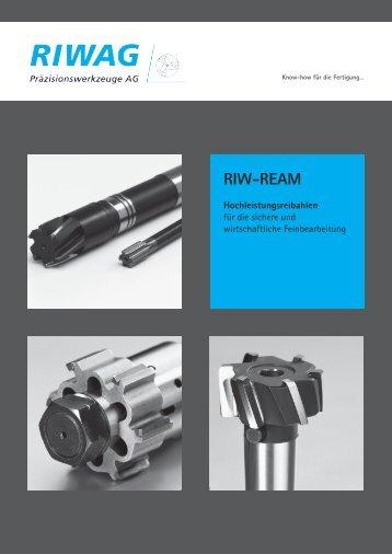 RIW-REAM Katalog REIBEN - Riwag Präzisionswerkzeuge AG