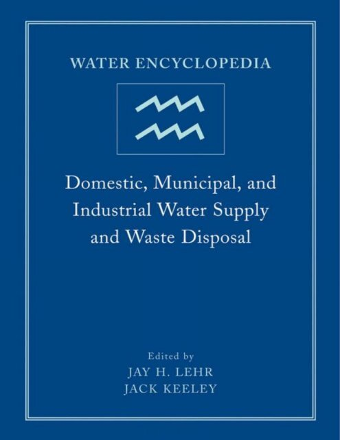 Water Encyclopedia: Domestic, Municipal, and Industrial