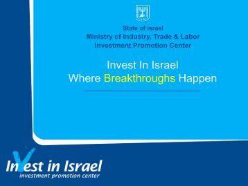 Israel – Where Breakthroughs Happen - Invest in Israel