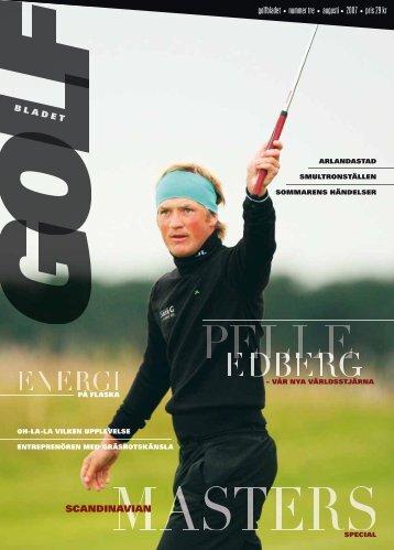 golfbladet • nummer tre • augusti• 2007 • pris 29 kr