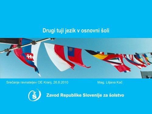 Drugi tuji jezik_Å¡ole - Zavod RS za Å¡olstvo