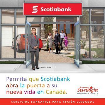 Permita que Scotiabank abra la puerta a su ... - Emigra a Canadá