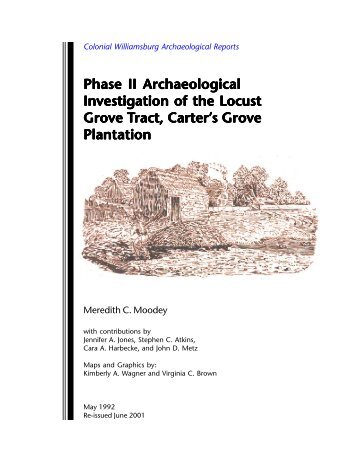 Phase II Archaeological Investigation of the Locust Grove - Research
