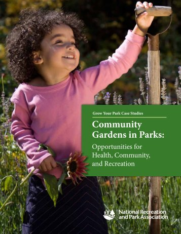 Community Gardens in Parks: - National Recreation and Park ...