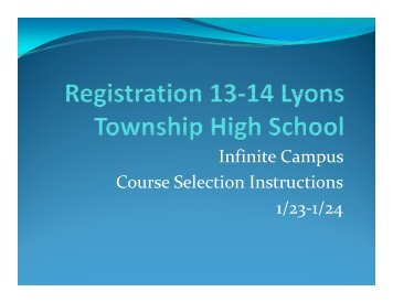 Infinite Campus Course Selection Instructions 1/23-1/24 - Lyons ...