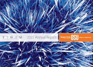 2011 Annual Report - College of Engineering - Oregon State ...