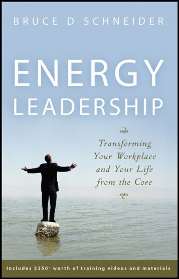 Energy Leadership: Transforming Your Workplace ... - About University