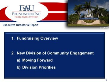 April 2012 CE/FAUF Presentation - FAU Foundation, Inc. - Florida ...