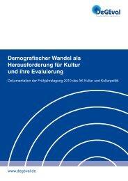 Demografischer Wandel als Herausforderung für Kultur ... - DeGEval