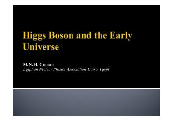Higgs Boson and Early Universe Comsan Ppt-9
