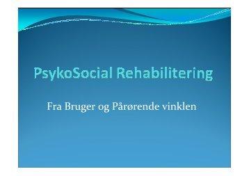 Microsoft PowerPoint - PsykoSocial Rehabilitering OPL\306G standard