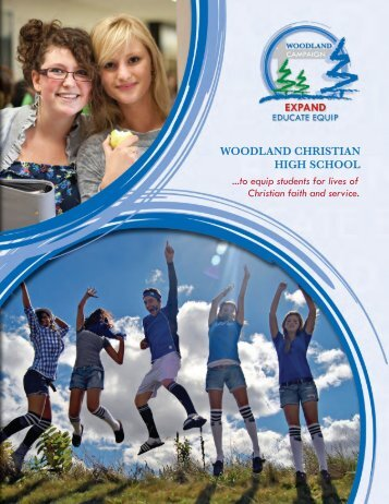 For a full version of the Case for - Woodland Christian High School