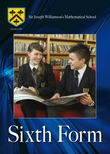 Download Sixth Form Prospectus - Sir Joseph Williamson's ...
