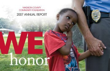 2007 ANNUAL REPORT - Madison County Community Foundation