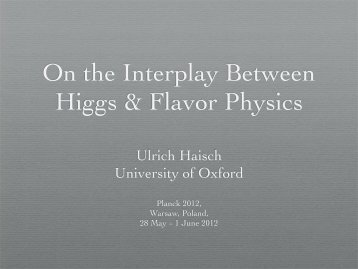 On the Interplay Between Higgs & Flavor Physics - Planck 2012