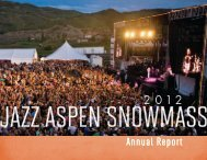 2012 JAS Annual Report - Jazz Aspen Snowmass