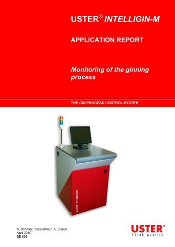 Monitoring of the ginning process - Uster Technologies
