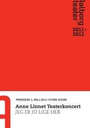 Anne Linnet Teaterkoncert JEG ER JO LIGE HER ... - Aalborg Teater