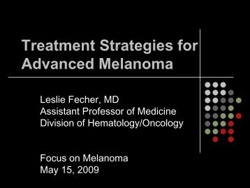 Treatment Strategies for Advanced Melanoma Hematology/Oncology