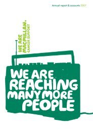 Annual report & accounts 2007 - Macmillan Cancer Support