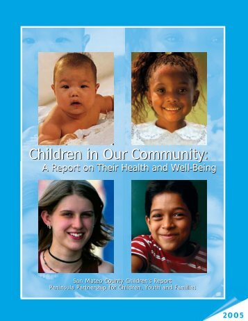 Children in Our Community: A Report on Their Health and Well-Being