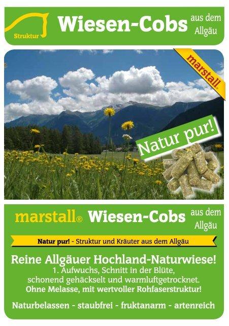 Naturbelassen - staubfrei - fruktanarm - artenreich - Marstall