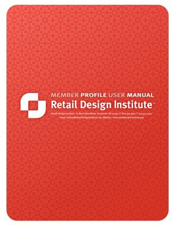 MEMBER PROFILE USER MANUAL - Retail Design Institute