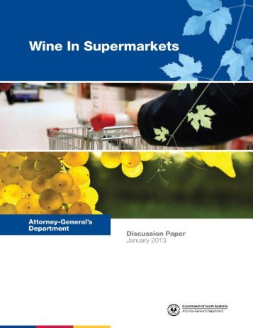 Wine in Supermarkets - Attorney-General's Department - SA.Gov.au
