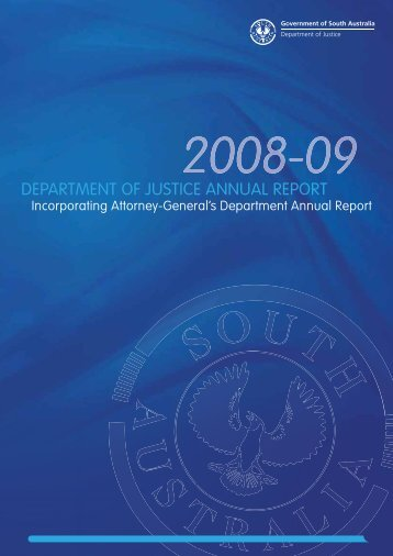 Department of Justice Annual Report 2008-2009 - Attorney ...