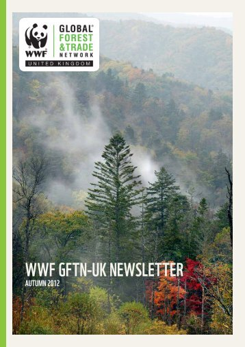 WWF GFTN-UK Autumn Newsletter 2012 - WWF UK
