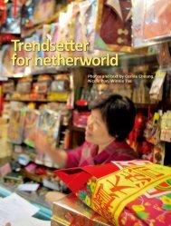 Trendsetter for netherworld