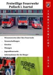 Jahresbericht 2010 - Freiwillige Feuerwehr Pullach