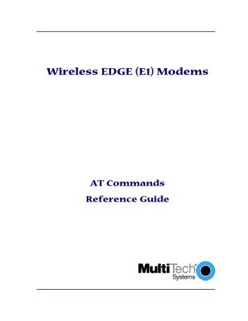 E1 Modem AT Command Guide (2.5G EDGE) - Multi-Tech ...