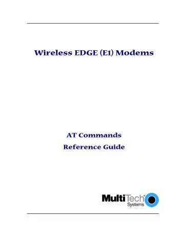 E1 Modem AT Command Guide (2.5G EDGE) - Multi-Tech ...
