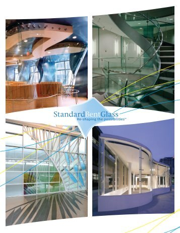 Re-shaping the possibilities. - Standard Bent Glass