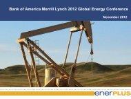 Bank of America Merrill Lynch 2012 Global Energy ... - Enerplus