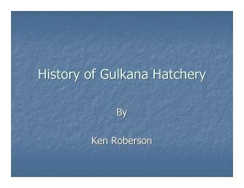 History History of Gulkana Hatchery - Ecotrust