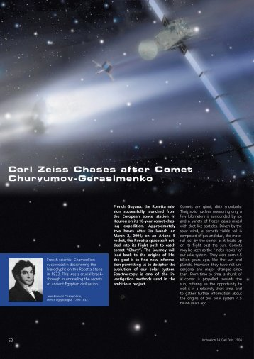 Carl Zeiss Chases after Comet Churyumov-Gerasimenko