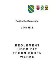 Reglement über die technischen Werke - Gemeinde Lommis
