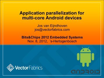Application parallelization for multi-core Android devices