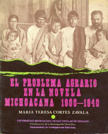 el problema agrario en la novela michoacana: 1900 - Coordinación ...