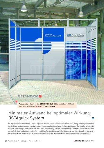 Minimaler Aufwand bei optimaler Wirkung OCTAquick System