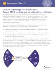 Connect and manage broadband devices: Reduce OPEX ... - Calix