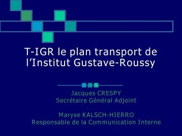 Présentation Institut Gustave-Roussy
