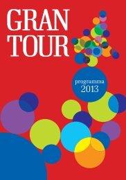 Gran Tour 2013 catalogo completo - Torino Cultura