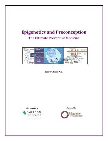 Epigenetics and Preconception - Integrative Practitioner
