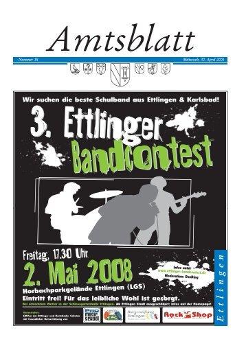 Nummer 18 Mittwoch, 30. April 2008 - in der Stadt Ettlingen