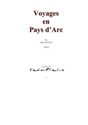 Voyages en Pays d'Arc - Emotion Primitive